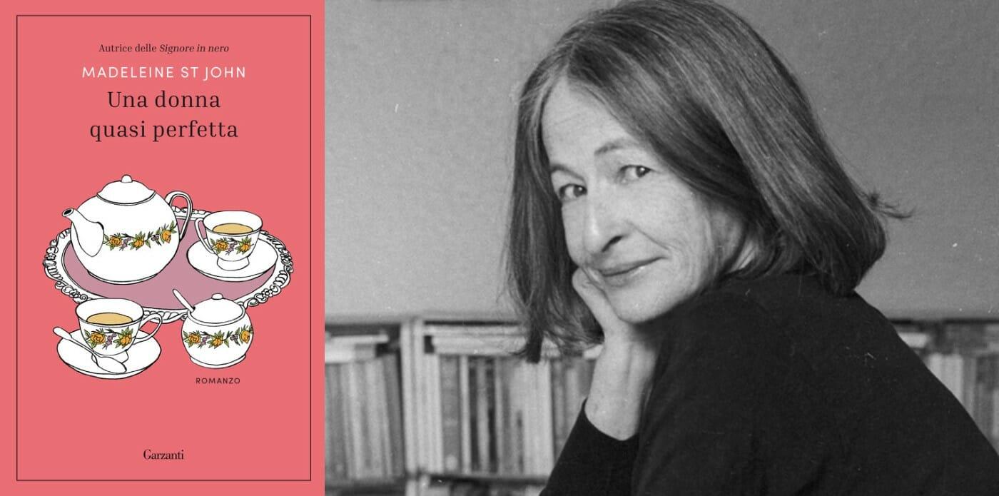"""Madeleine St John e """"Una donna quasi perfetta"""": la riscoperta di una scrittrice ironica e sarcastica"""