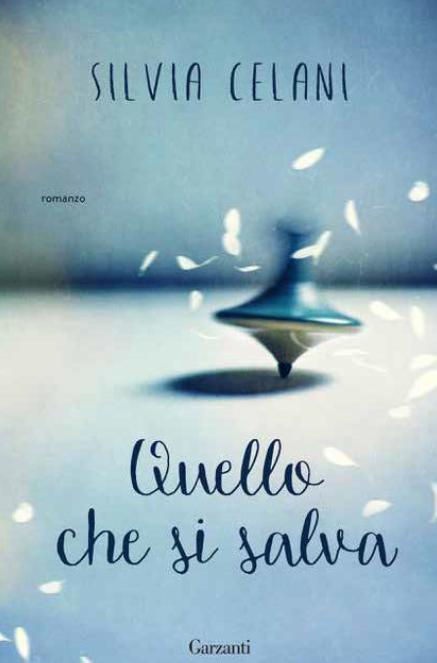 """""""Quello che si salva"""", l'inno alla forza delle donne di Silvia Celani"""