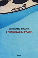 i formidabili frank michael frank