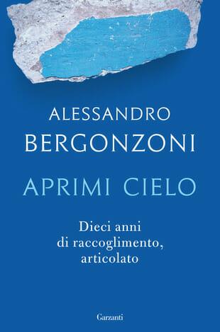 aprimi cielo Alessandro bergonzoni