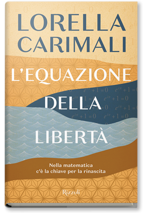 L'equazione della libertà Lorella Carimali matematica