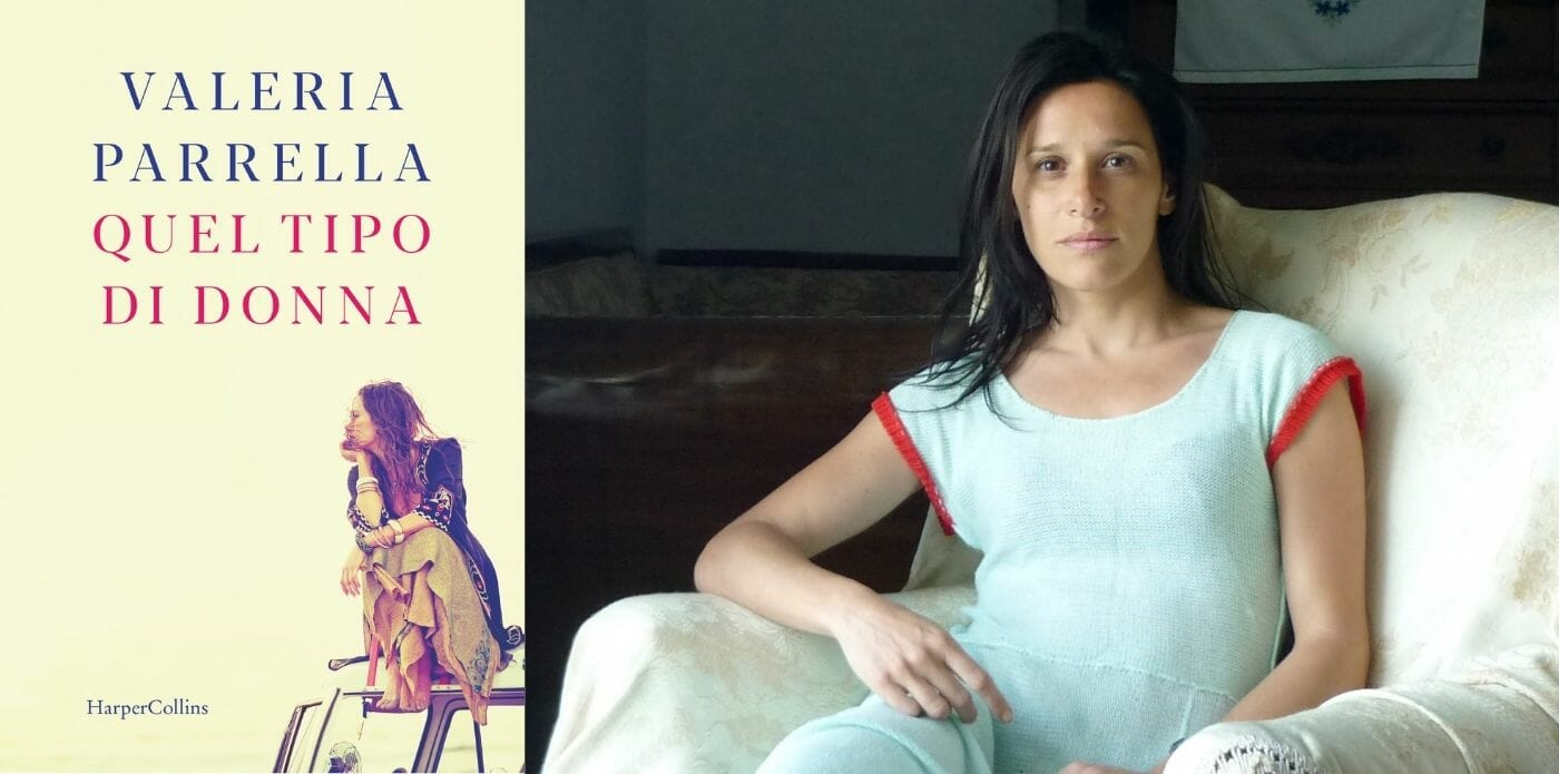 """Quel tipo di donna"": il romanzo on the road di Valeria Parrella"