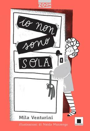 copertina del libro per bambini Io non sono sola di Mila Venturini