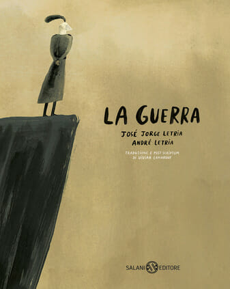 copertina del libro per bambini La guerra di José Jorge Letria