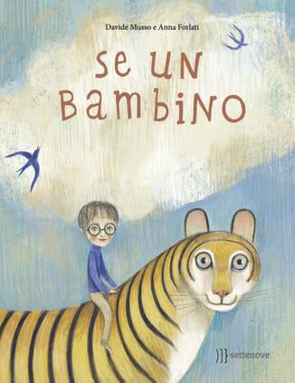 copertina del libro per bambini Se un bambino di Davide Musso