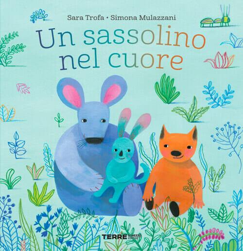 libri per bambini, copertina Un sassolino nel cuore