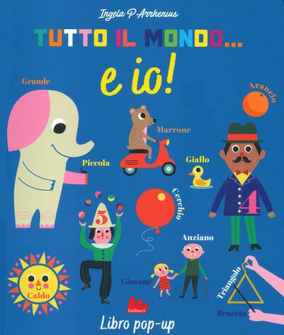 libri per bambini, copertina del libro Tutto il mondo e io