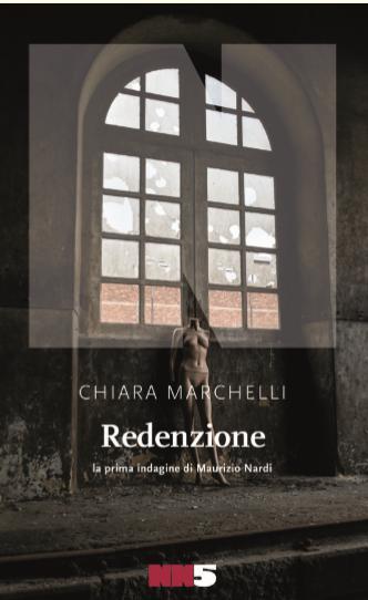 Chiara Marchelli, Redenzione