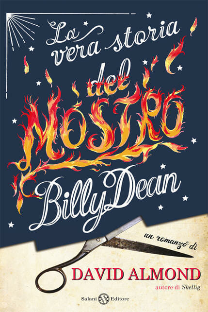 La vera storia del mostro Billy Dean di David Almond