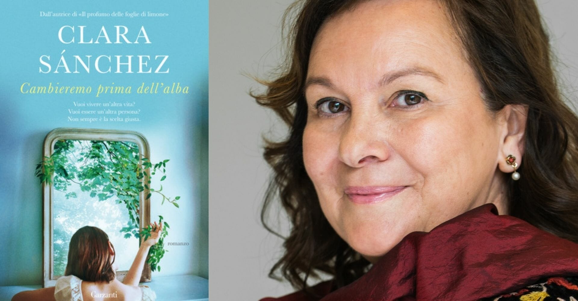 """""""Cambieremo prima dell'alba"""", il nuovo romanzo di Clara Sánchez"""
