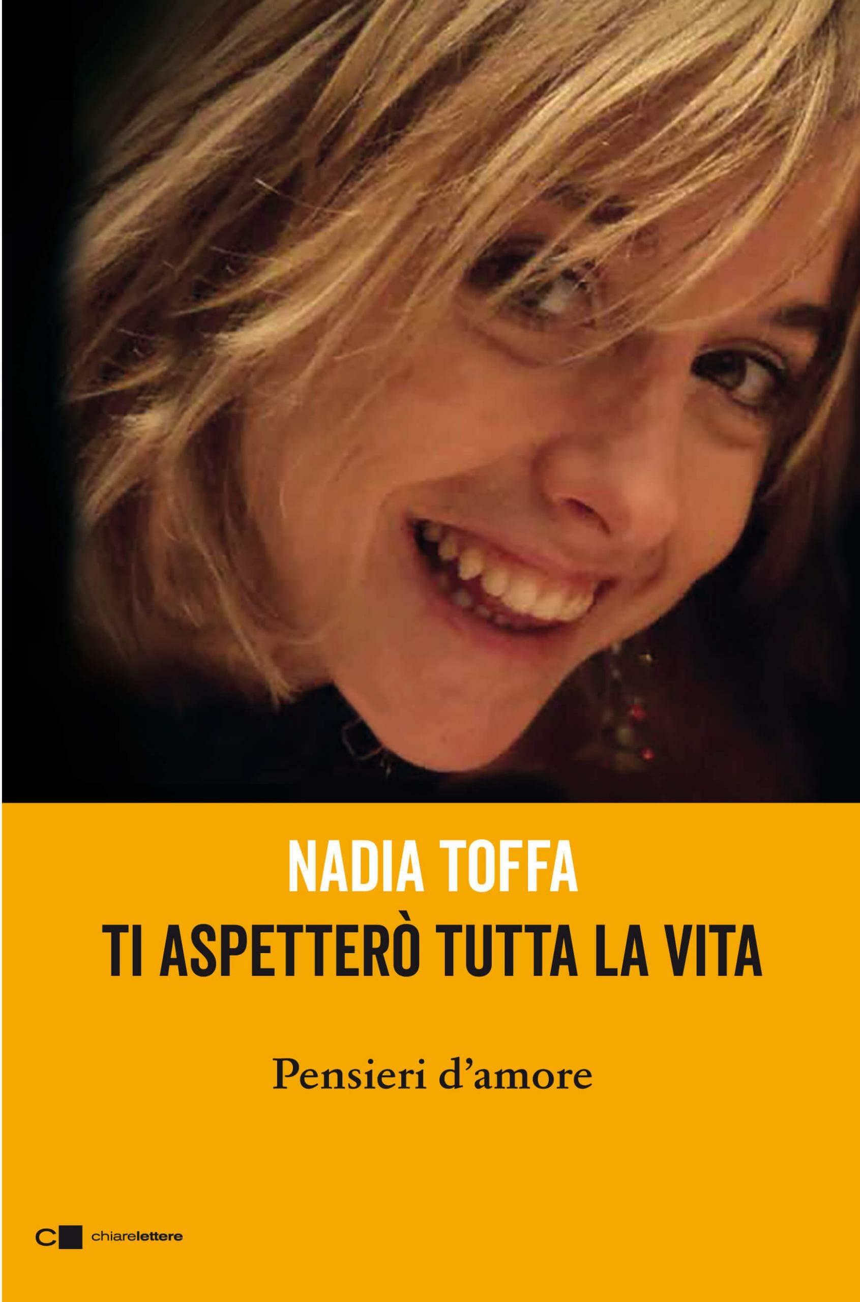copertina del libro ti aspetterò tutta la vita di Nadia toffa