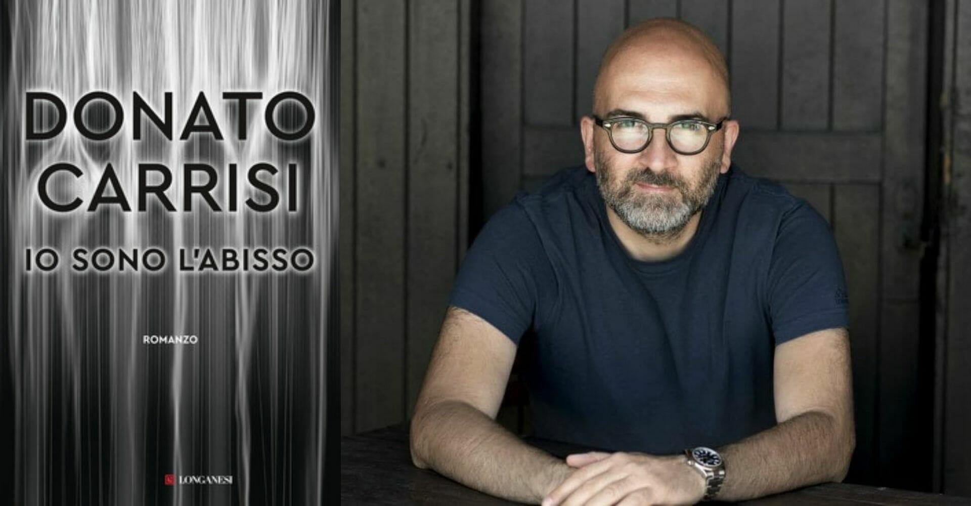 """""""Io sono l'abisso"""" di Donato Carrisi: il maestro del thriller è tornato"""