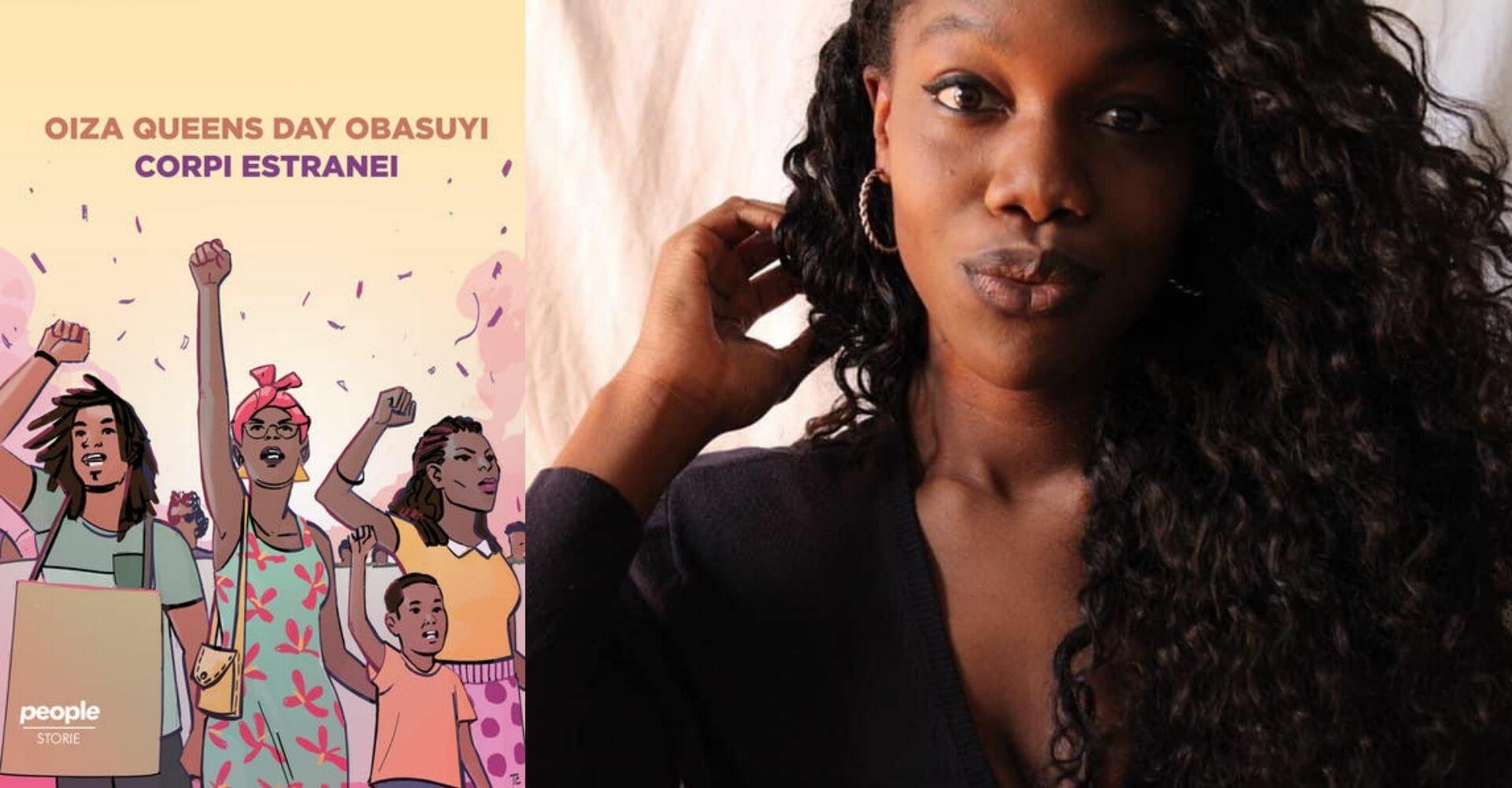 """""""Corpi estranei"""": un capitolo dal saggio sul razzismo di Oiza Queens Day Obasuyi"""