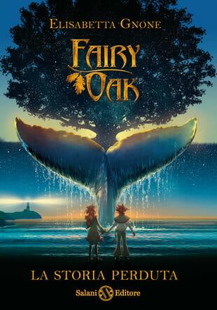 elisabetta-gnone-fairy-oak-la-storia-perduta