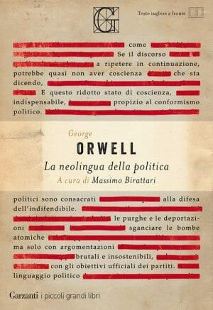 LA NEOLINGUA DELLA POLITICA orwell garzanti