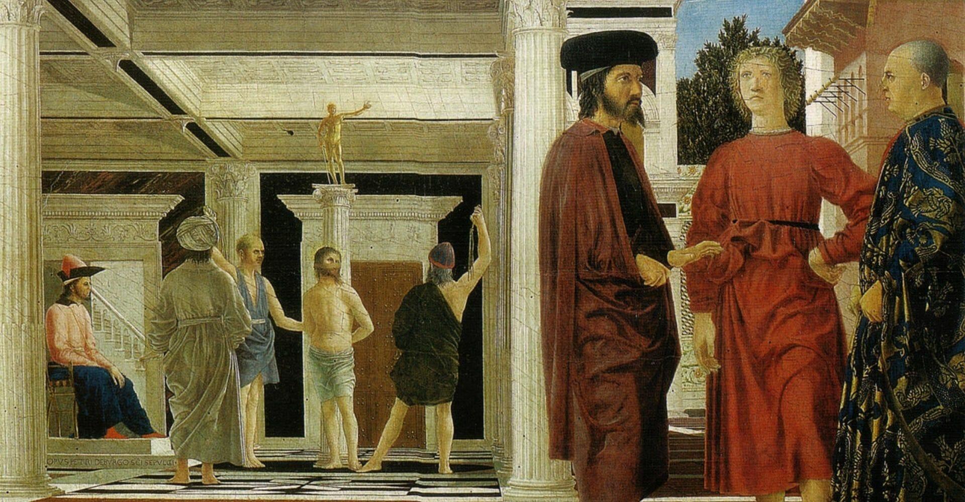 """""""La flagellazione di Cristo"""": Piero della Francesca, artista enigmatico"""