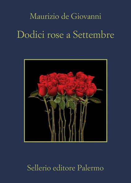 serie tv tratte dai libri 2021 dodici rose a settembre