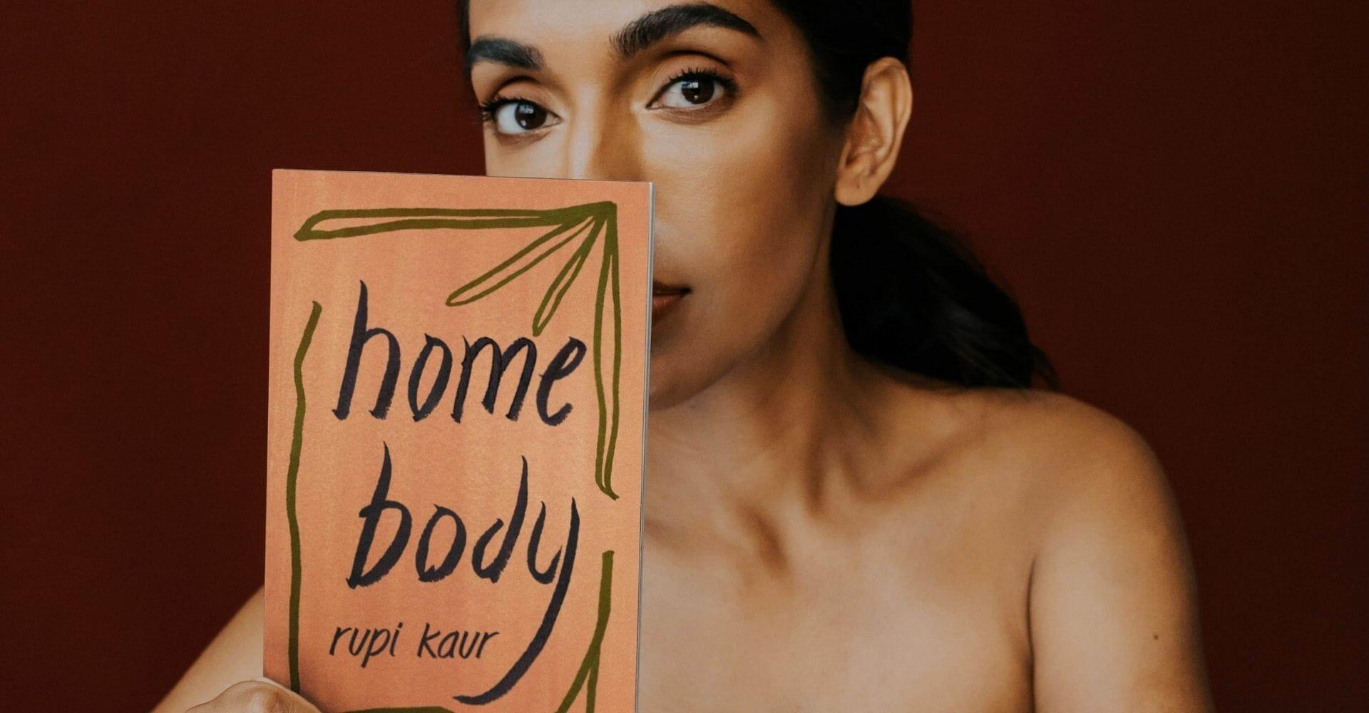 """""""Home body"""" di Rupi Kaur e la rivoluzione della poesia"""