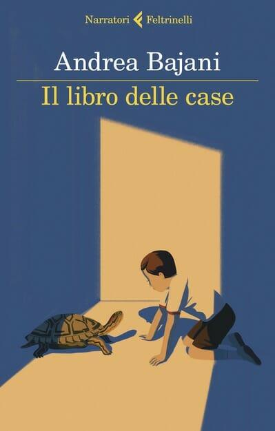 Andrea Bajani Il libro delle case
