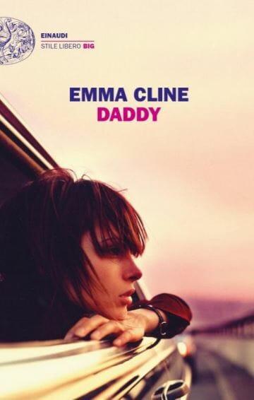 Emma Cline Daddy Einaudi