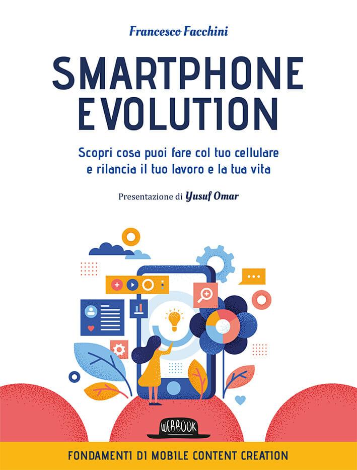 Smartphone evolution Francesco Facchini