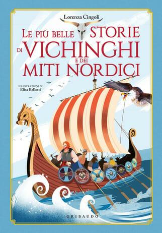 Le più belle storie dei vichinghi e dei miti nordici