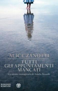 Alice Zanotti Tutti gli appuntamenti mancati