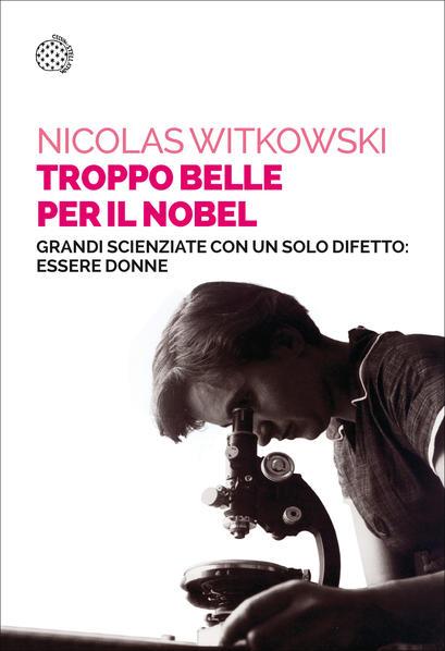 copertina del libro troppo belle per il nobel