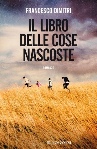 Copertina del libro Il libro delle cose nascoste di Francesco Dimitri