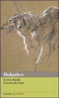 Cuore di cane, Bulgakov, romanzi russi da leggere