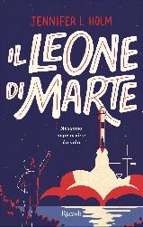 Il leone di Marte, libri per ragazzi 2021