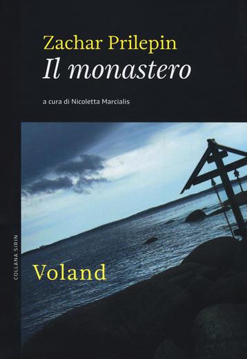 Il monastero, Prilepin, romanzi russi da leggere