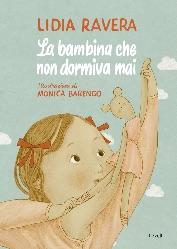 La bambina che non dormiva mai, Lidia Ravera, libri per bambini 2021