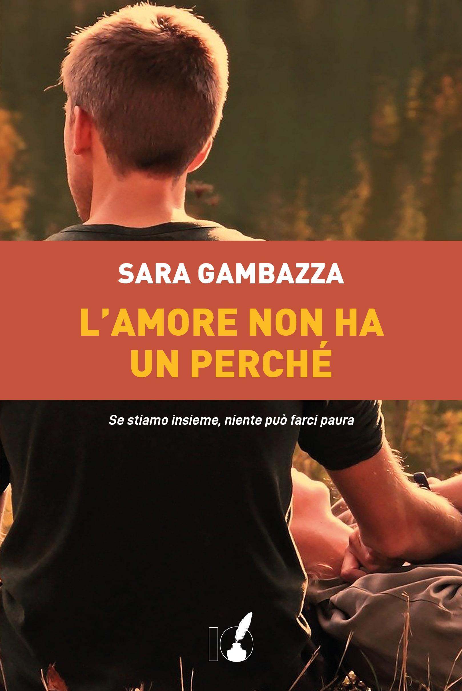 L'amore non ha un perché, Sara Gambazza