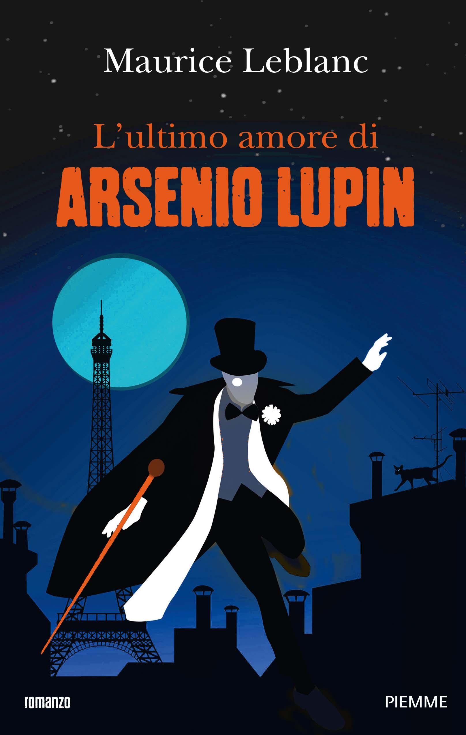 L'ultimo amore di Arsenio Lupin, libri per ragazzi 2021
