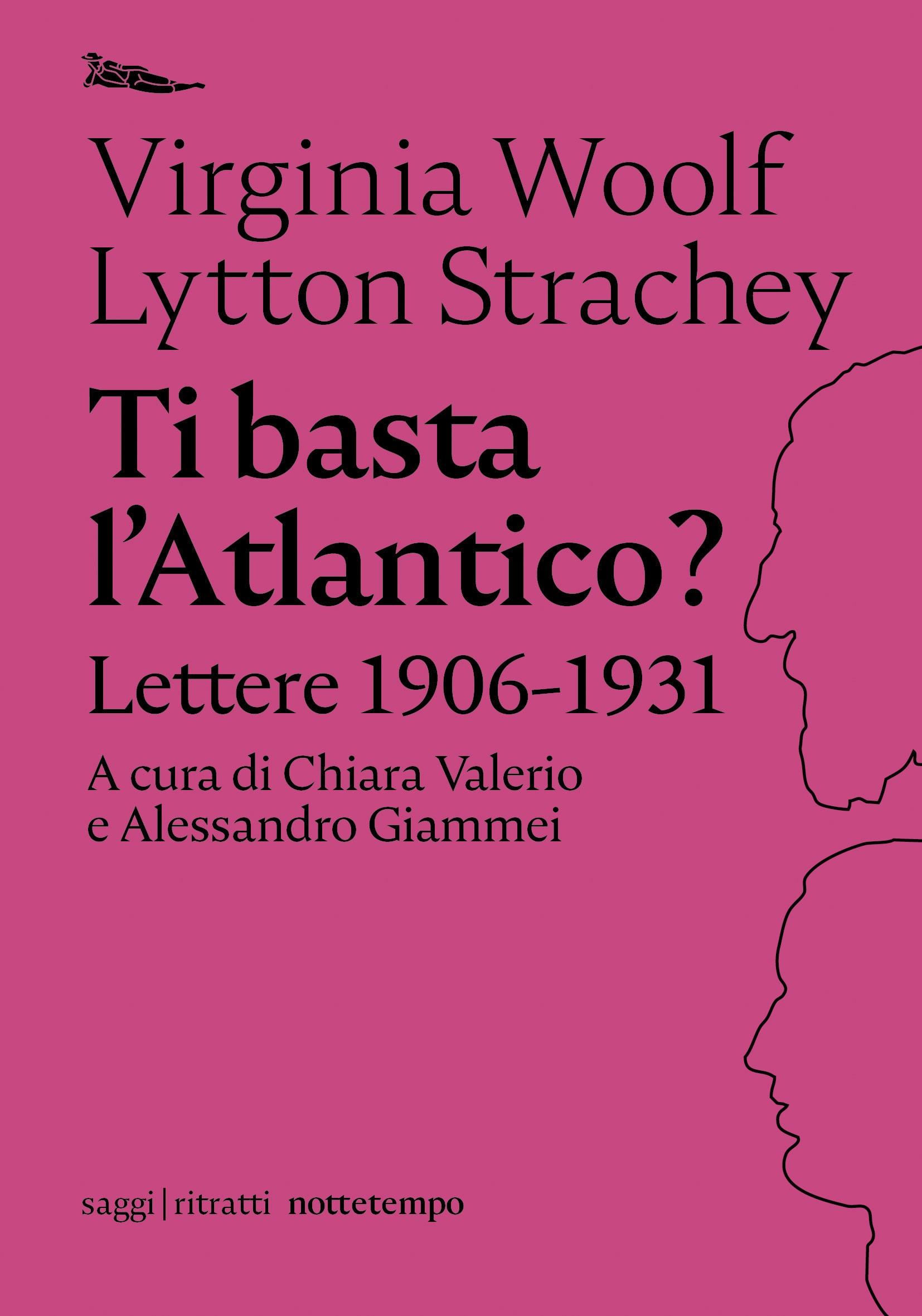 Ti basta l'Atlantico, lettere Virginia Woolf e Lytton Strachey