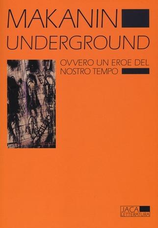 Underground, Vladimir Makanin, romanzi russi da leggere