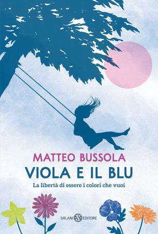 Viola e il Blu, Matteo Bussola, libri per bambini 2021