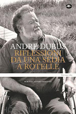 Andre Dubus libri da leggere