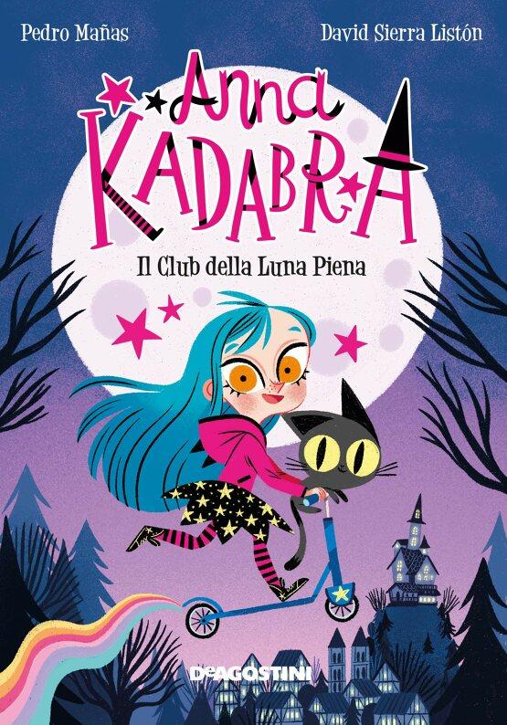 Anna Kadabra. Il club della luna piena, libri per bambini 2021