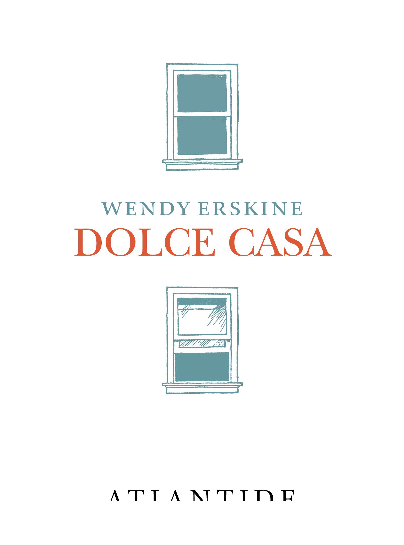 Dolce casa, Wendy Erskine