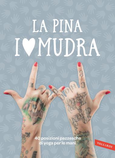 I love Mudra, La Pina