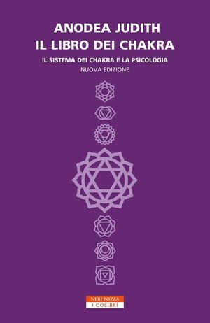 Il libro dei chakra, Anodea Judith