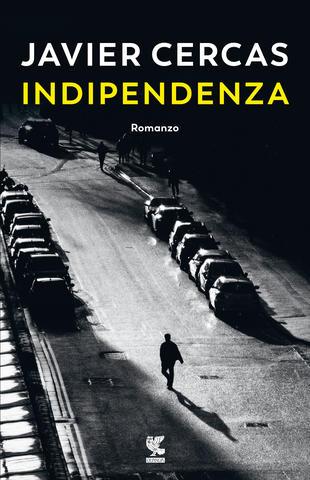 Javier Cercas indipendenza libri da leggere
