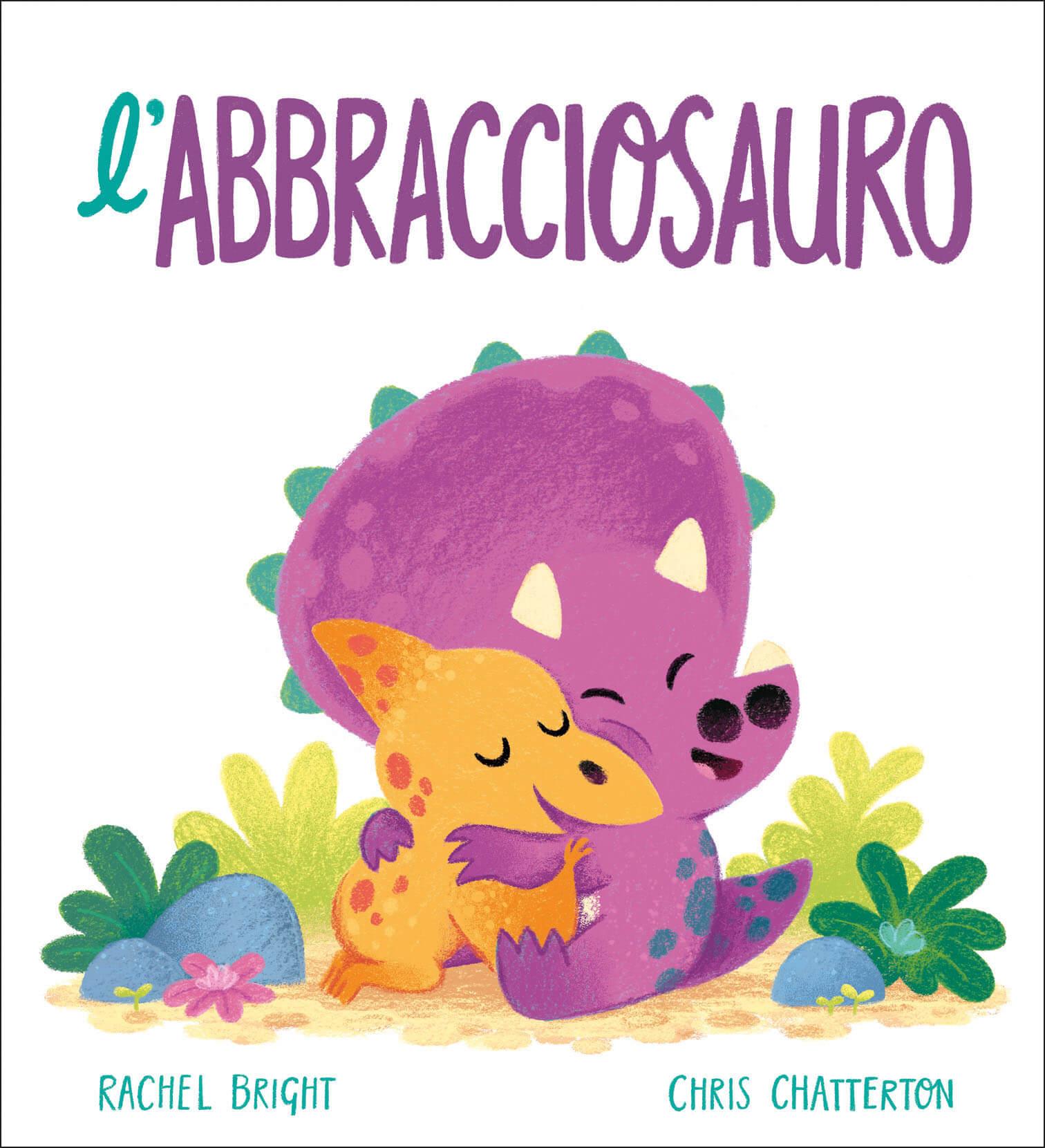 L'abbracciosauro, libri per bambini 2021