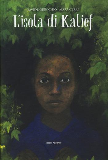 L'isola di Kalief, libri per bambini 2021