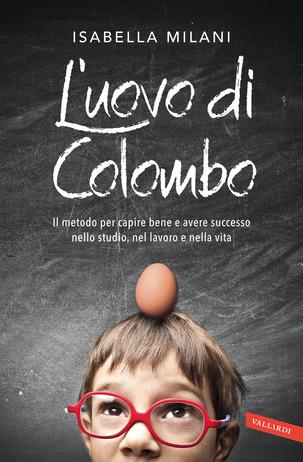 L'uovo di Colombo di Isabella Milani