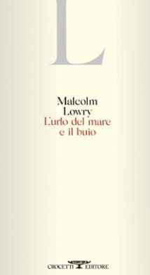 Malcolm Lowry libri da leggere estate 2021