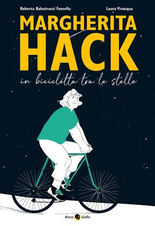 Margherita Hack. In bicicletta tra le stelle, libri per ragazzi 2021