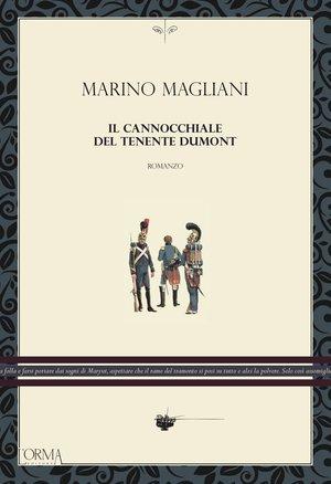 Marino Magliani Il cannocchiale del tenente Dumont